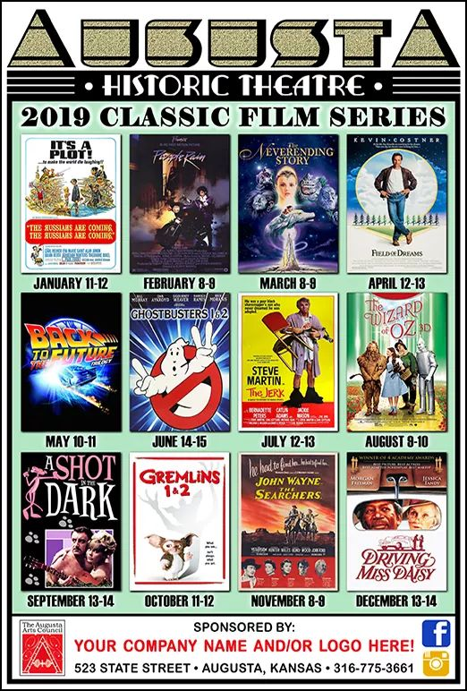 Augusta theater plays classic movies the second weekend of each month. Some of the movies it will be playing include